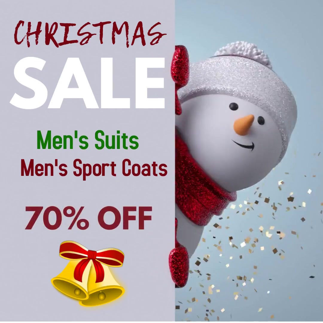 Christmas Sale on Men's Suits and Sport Coats!
