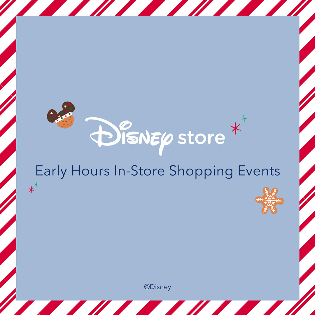 Disney Early Shopping Hours from Disney Store