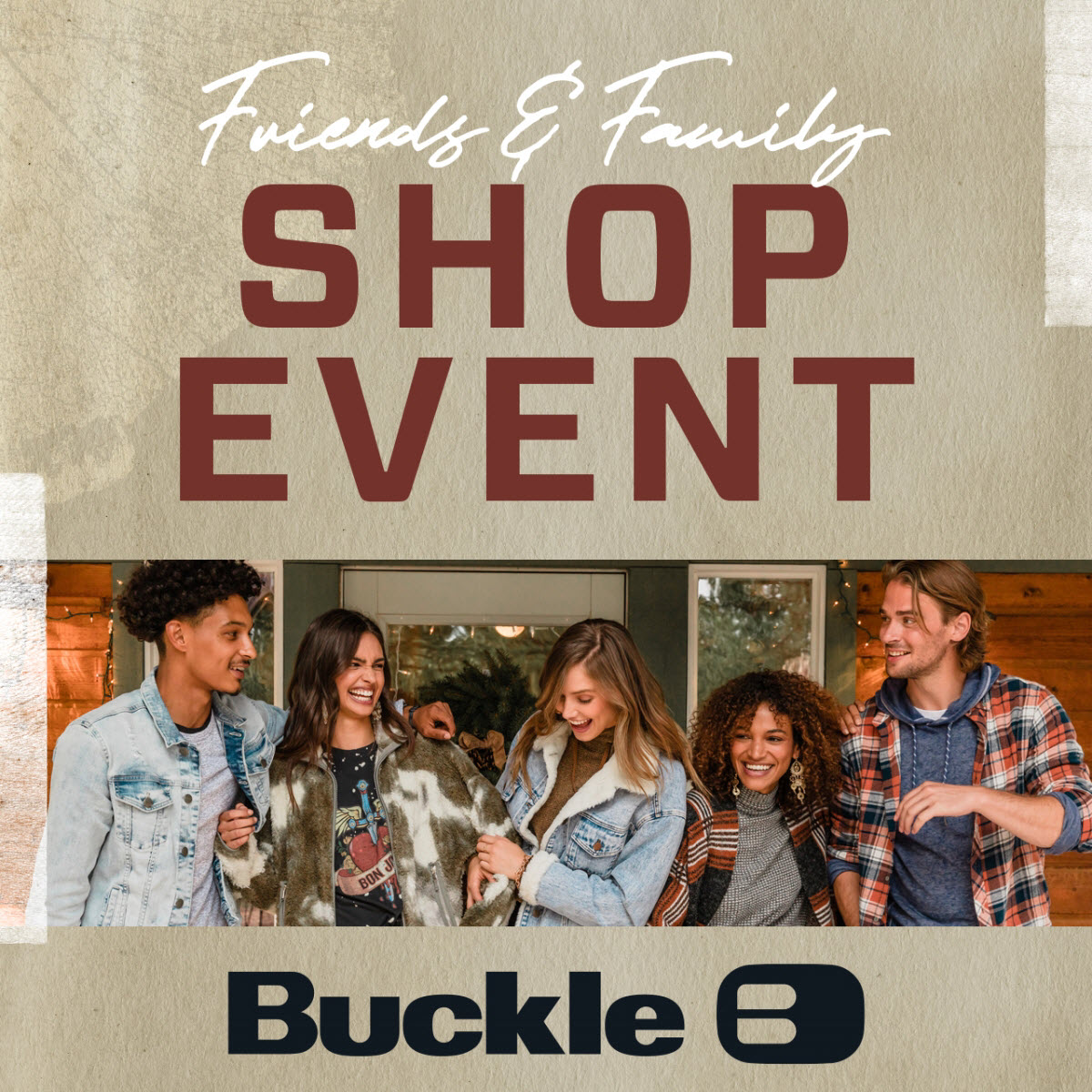 Friends and Family Shop Event from Buckle