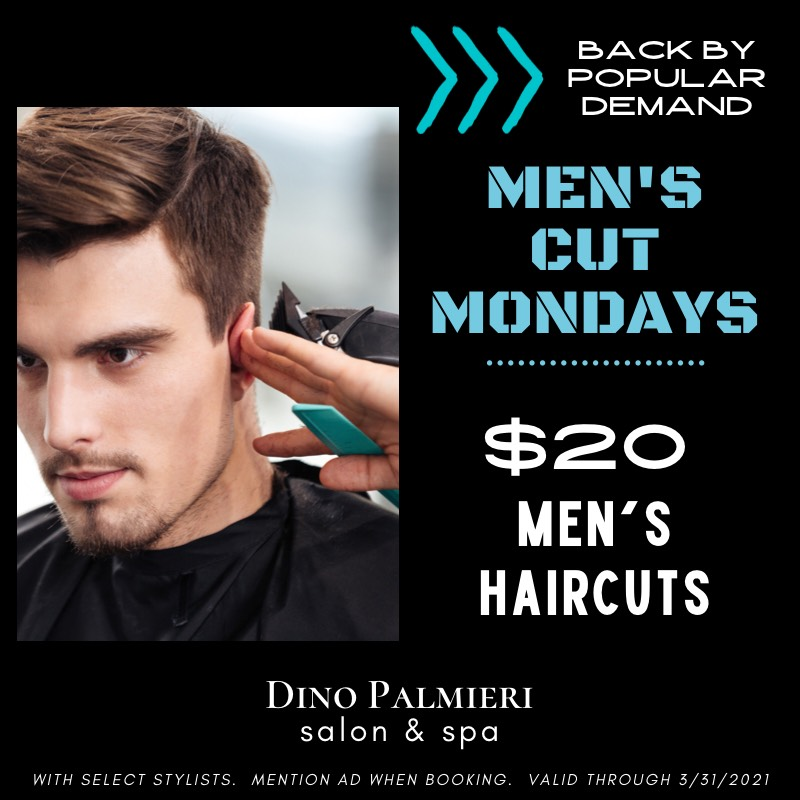 Men's Cut Mondays from Dino Palmieri