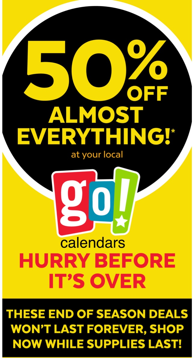 50% Off Almost Everything!* from Go! Calendars