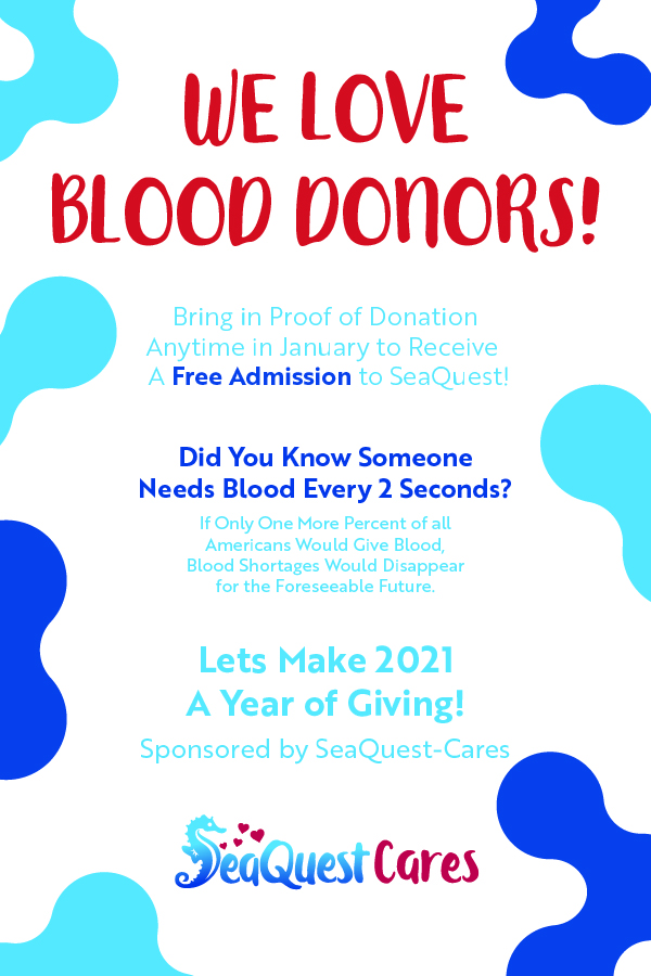 National Blood Donor Month from SeaQuest Interactive Aquarium