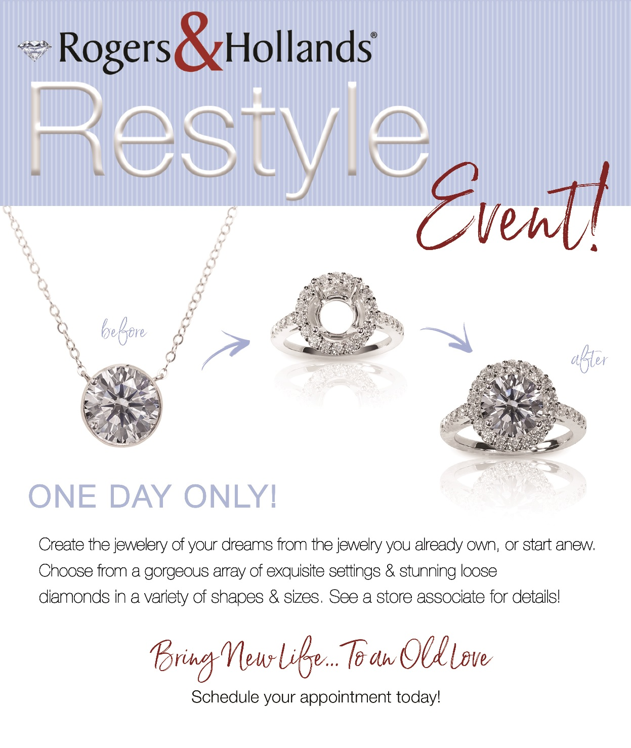Restyle Event from Rogers & Hollands Jewelers