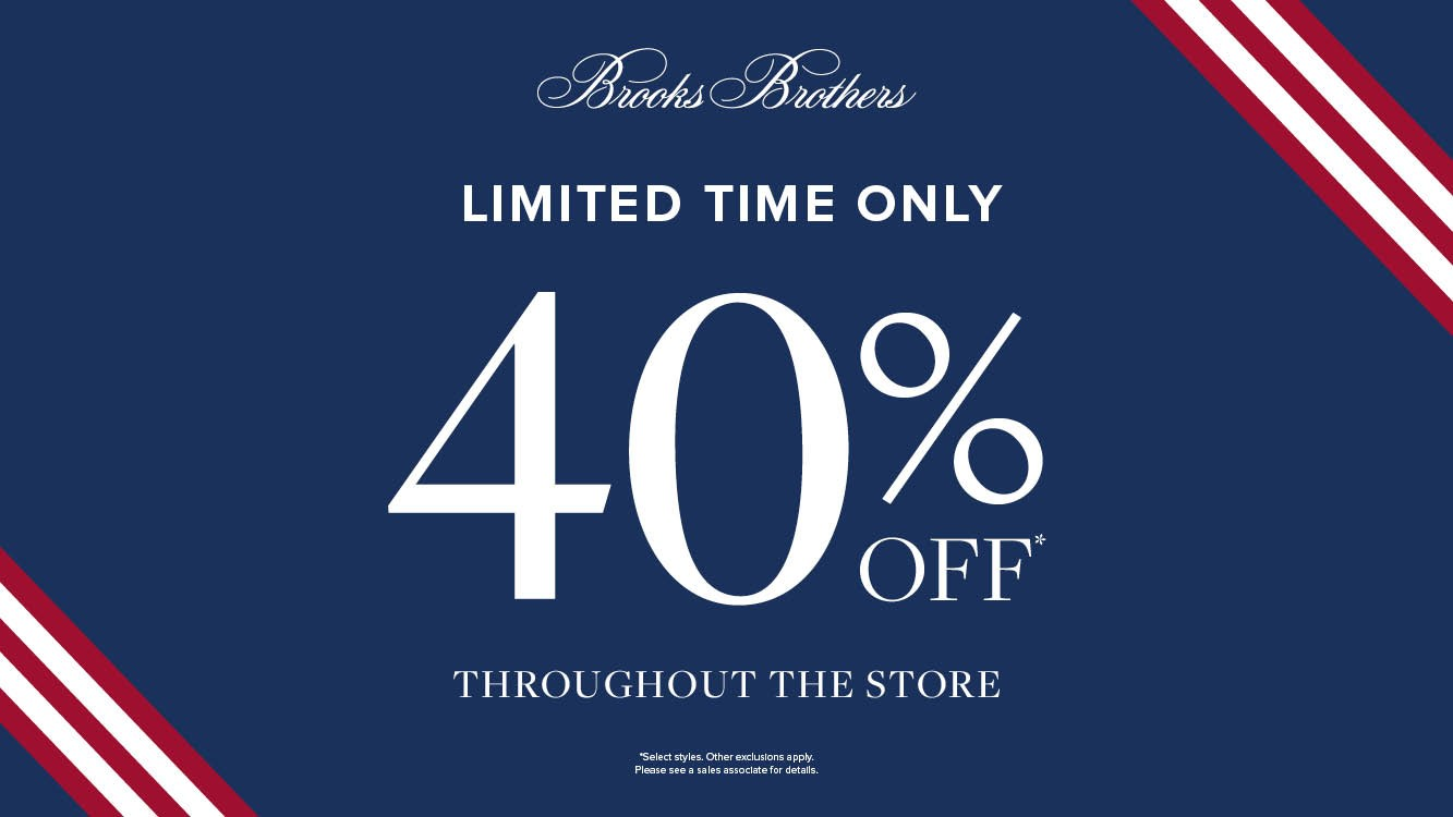 Limited Time Only 40% Off Throughout the Store from Brooks Brothers
