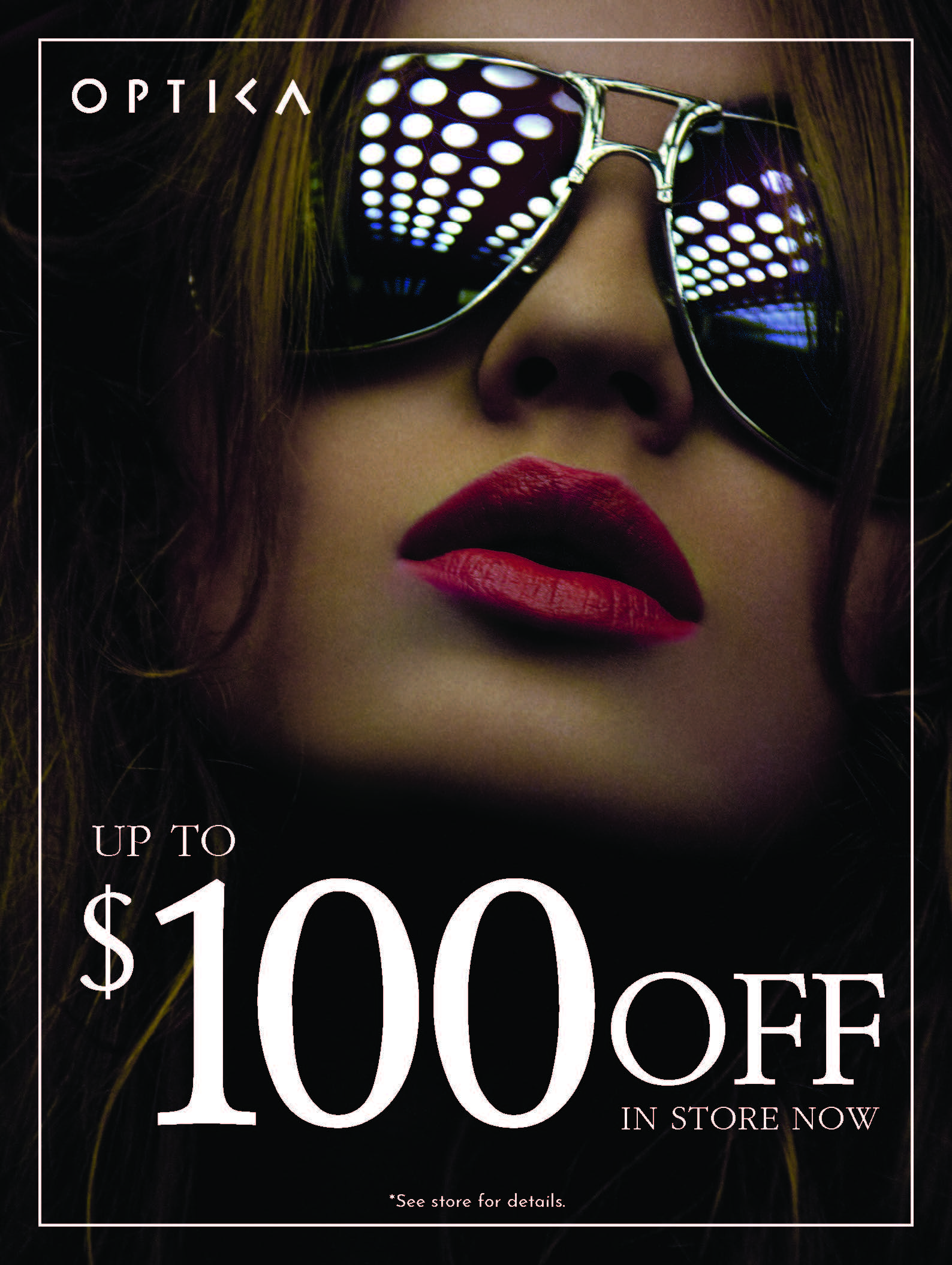 Save Up to $100 In Store at Optica from Optica