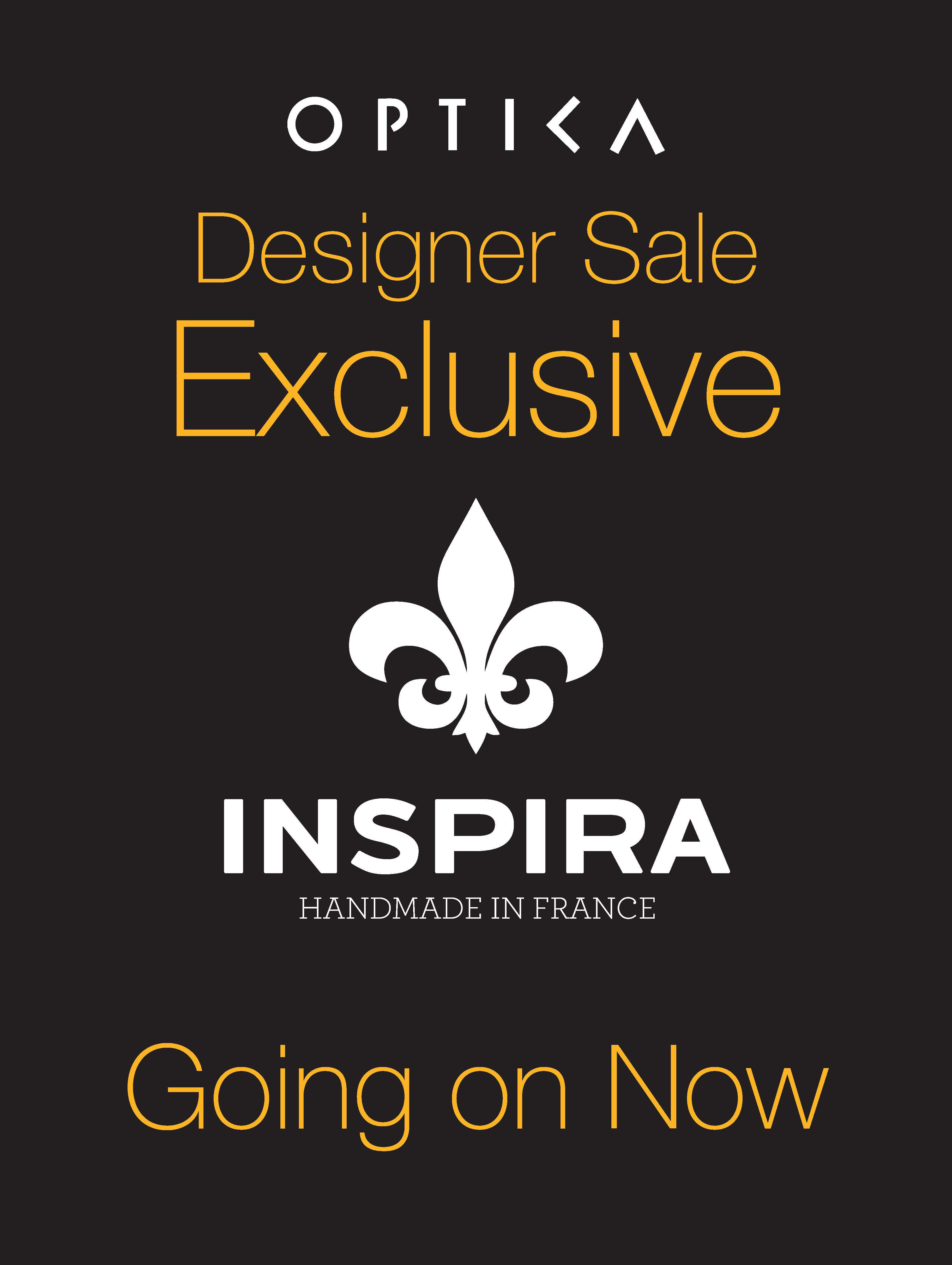 Exclusive Designer Sale on Inspira at Optica
