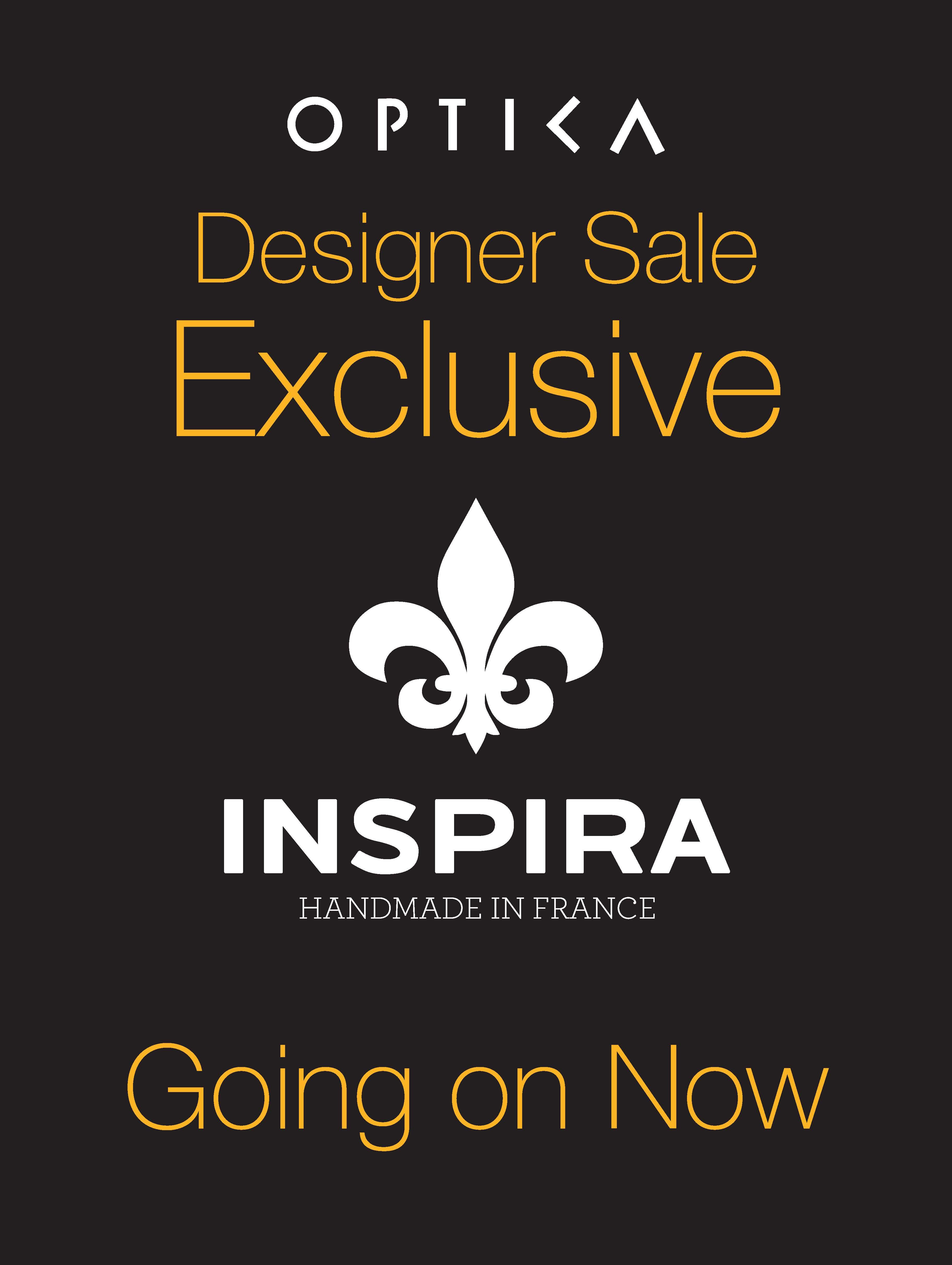 Exclusive Designer Sale on Inspira at Optica