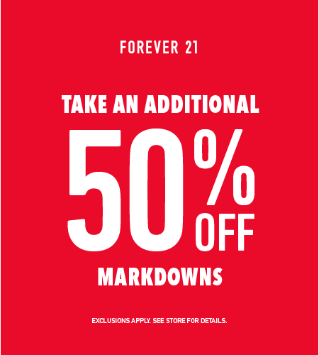 Additional 50% off all markdowns from Forever 21