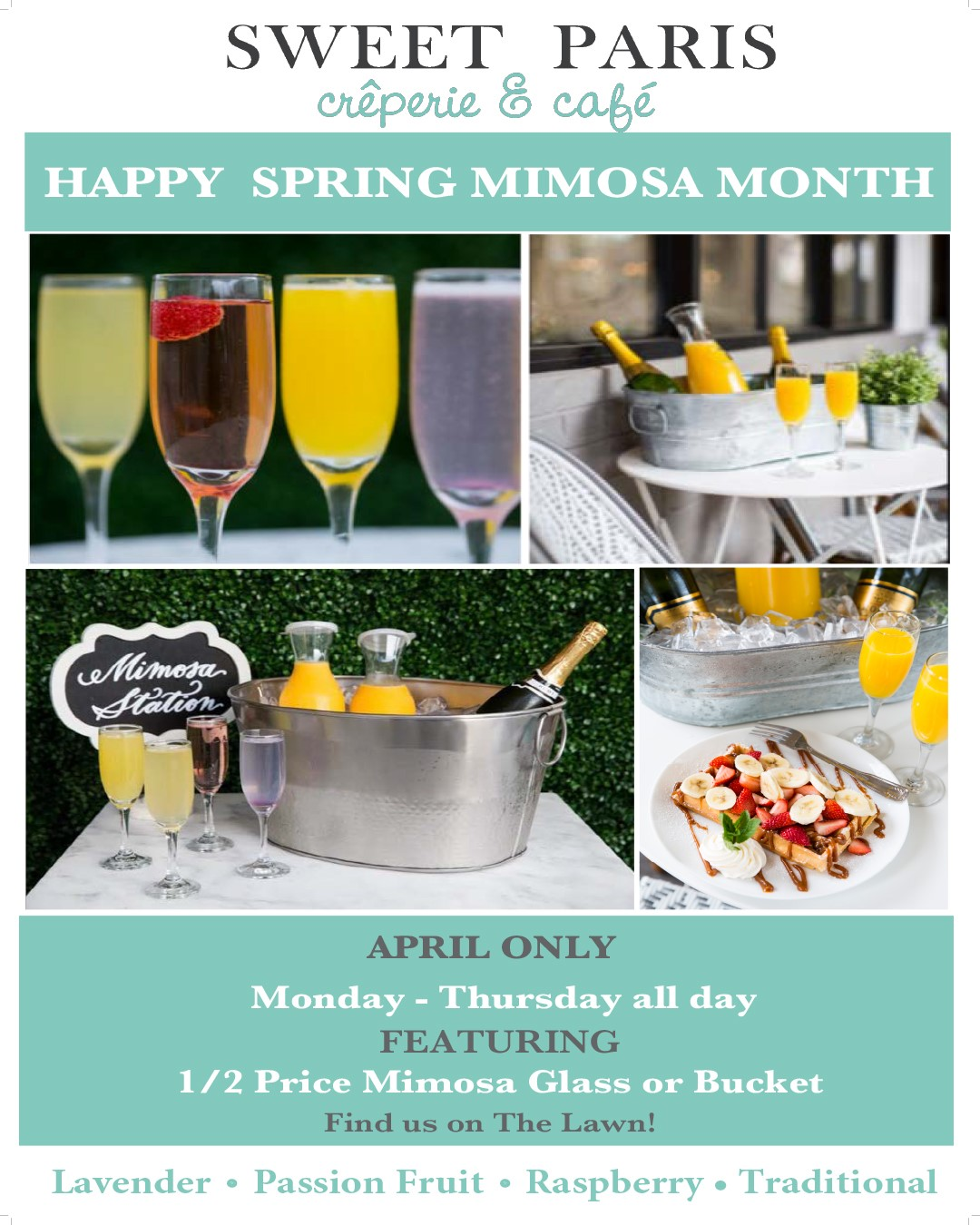 Happy Spring Mimosa Month from Sweet Paris Creperie & Cafe