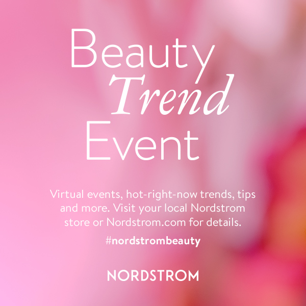 Beauty Trend Week Event from Nordstrom