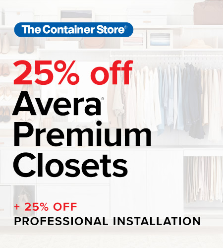 25% off Avera at the Container Store