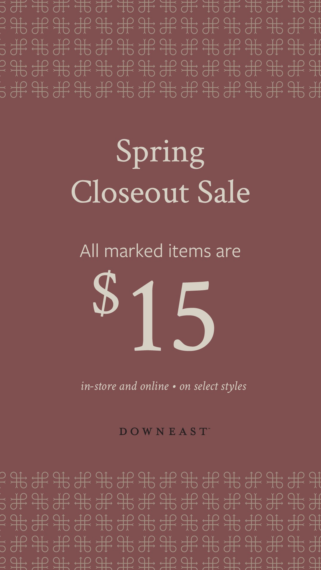 Spring Closeout Sale from Downeast