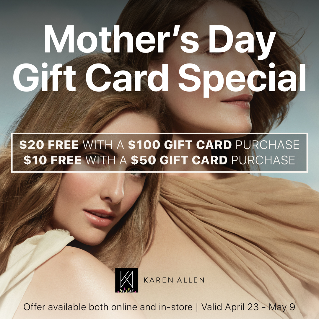 Mother's Day Gift Card Special from Karen Allen Aveda Salon