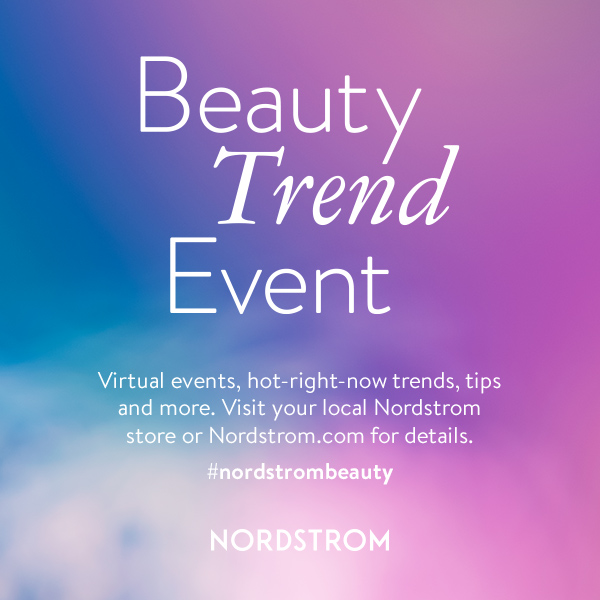 May Spring Beauty Trend Event from Nordstrom