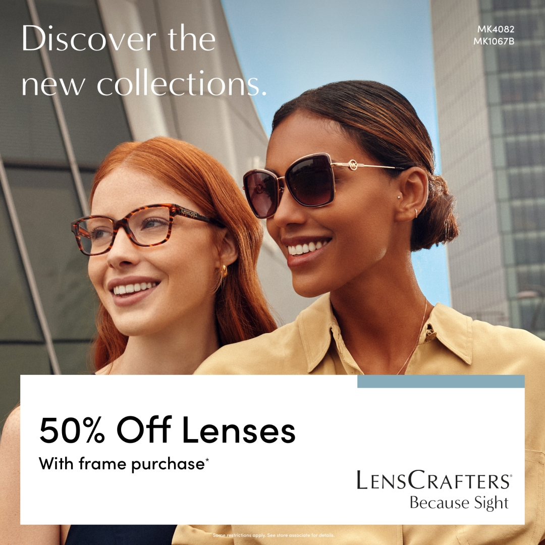 Receive 50% off lenses with a purchase of a frame!