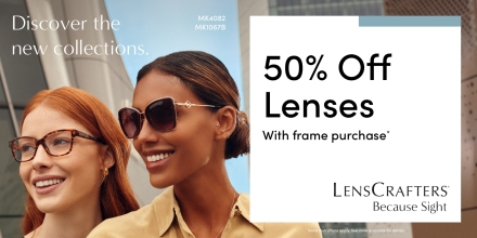 Receive 50% off lenses with a purchase of a frame