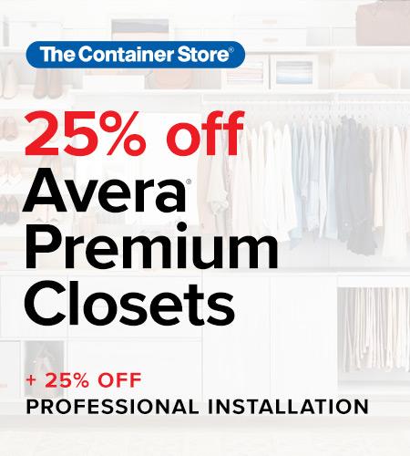 Save 25% on Avera Premium Closets