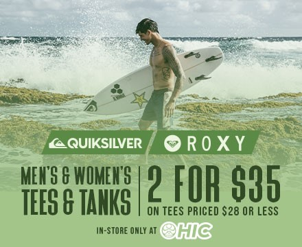 2 for $35 Quiksilver & Roxy Tees & Tanks from Hic Surf