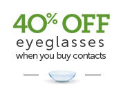 40% eyeglasses when you buy contacts from Pearle Vision