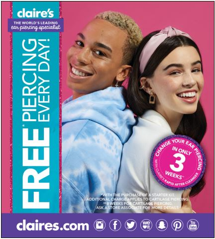 FREE * piercing every day! from Claire's