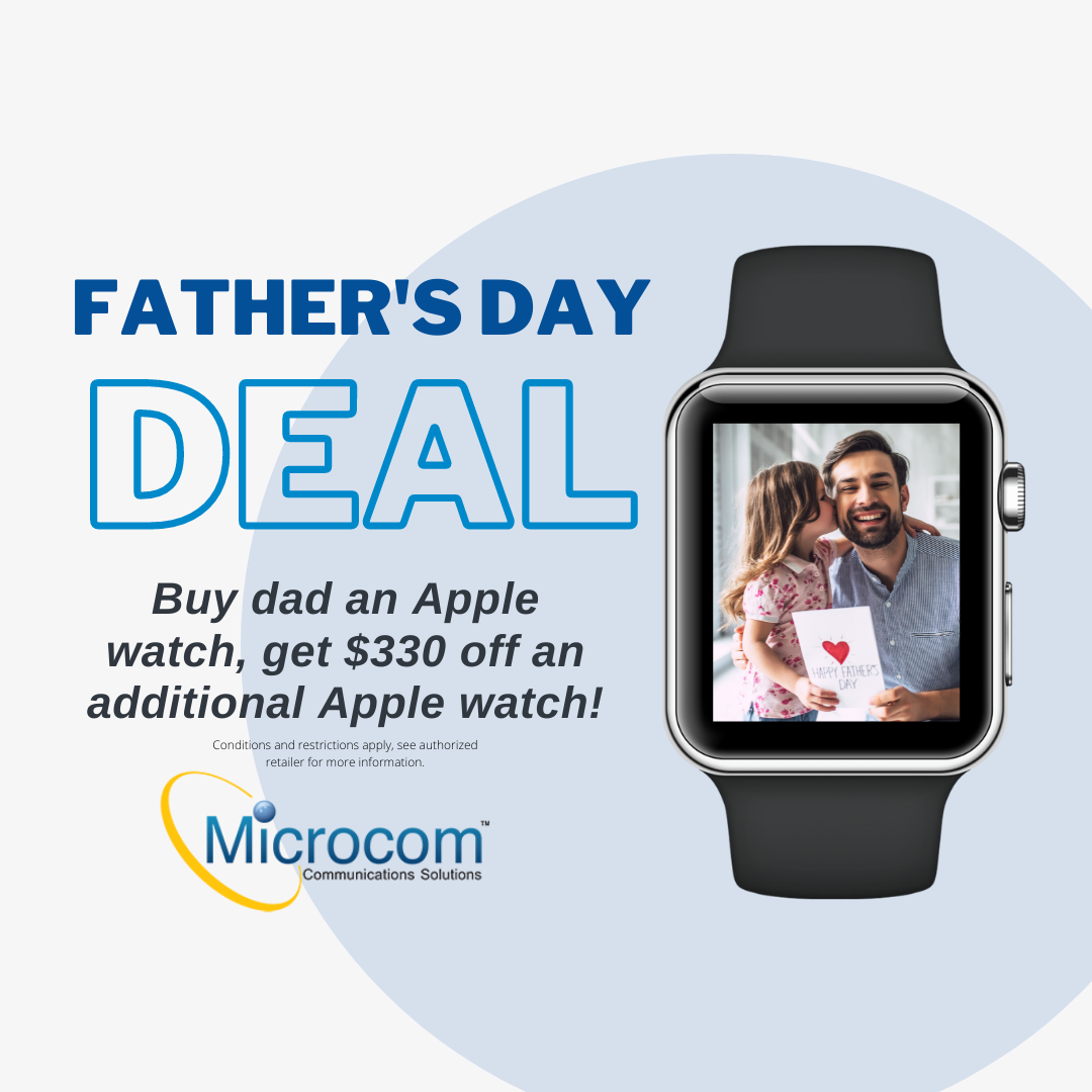 BOGO up to $330 apple watches for Father's Day from MICROCOM