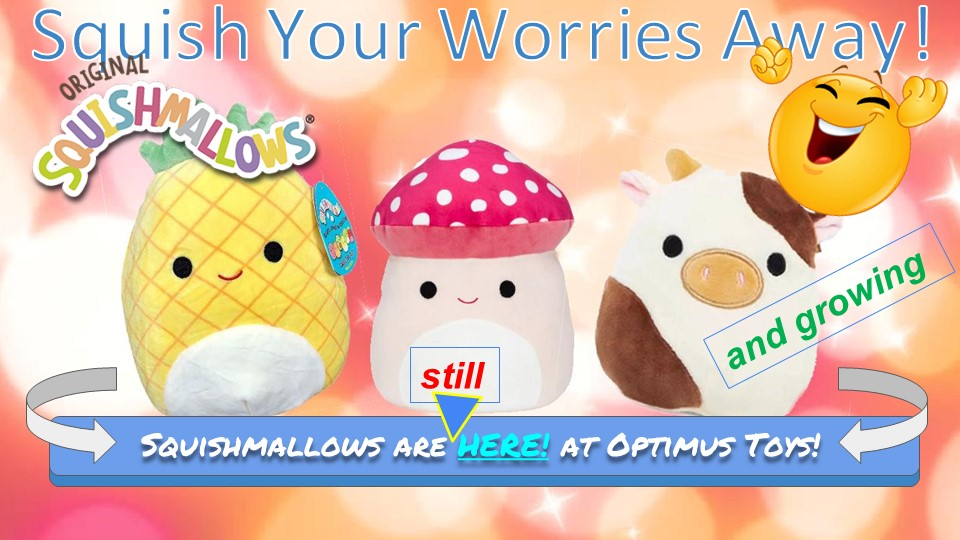 Squishmallows are here! from Optimus Toys