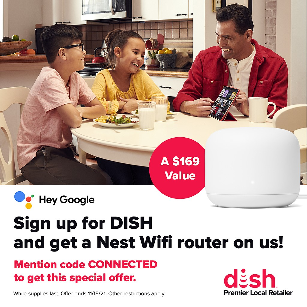signing up for DISH and getting a Nest Wifi router for FREE from MICROCOM
