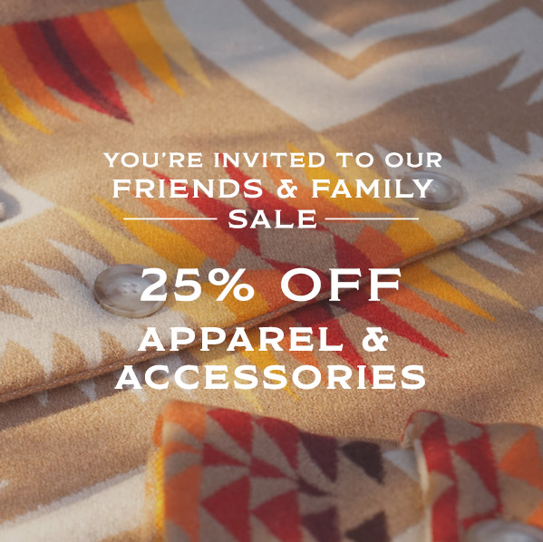 25% off women's and men's apparel and accessories; excludes wool shirts. from Pendleton