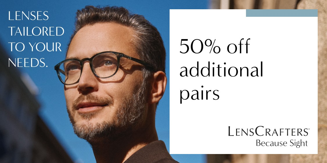 50% off additional pairs from LensCrafters