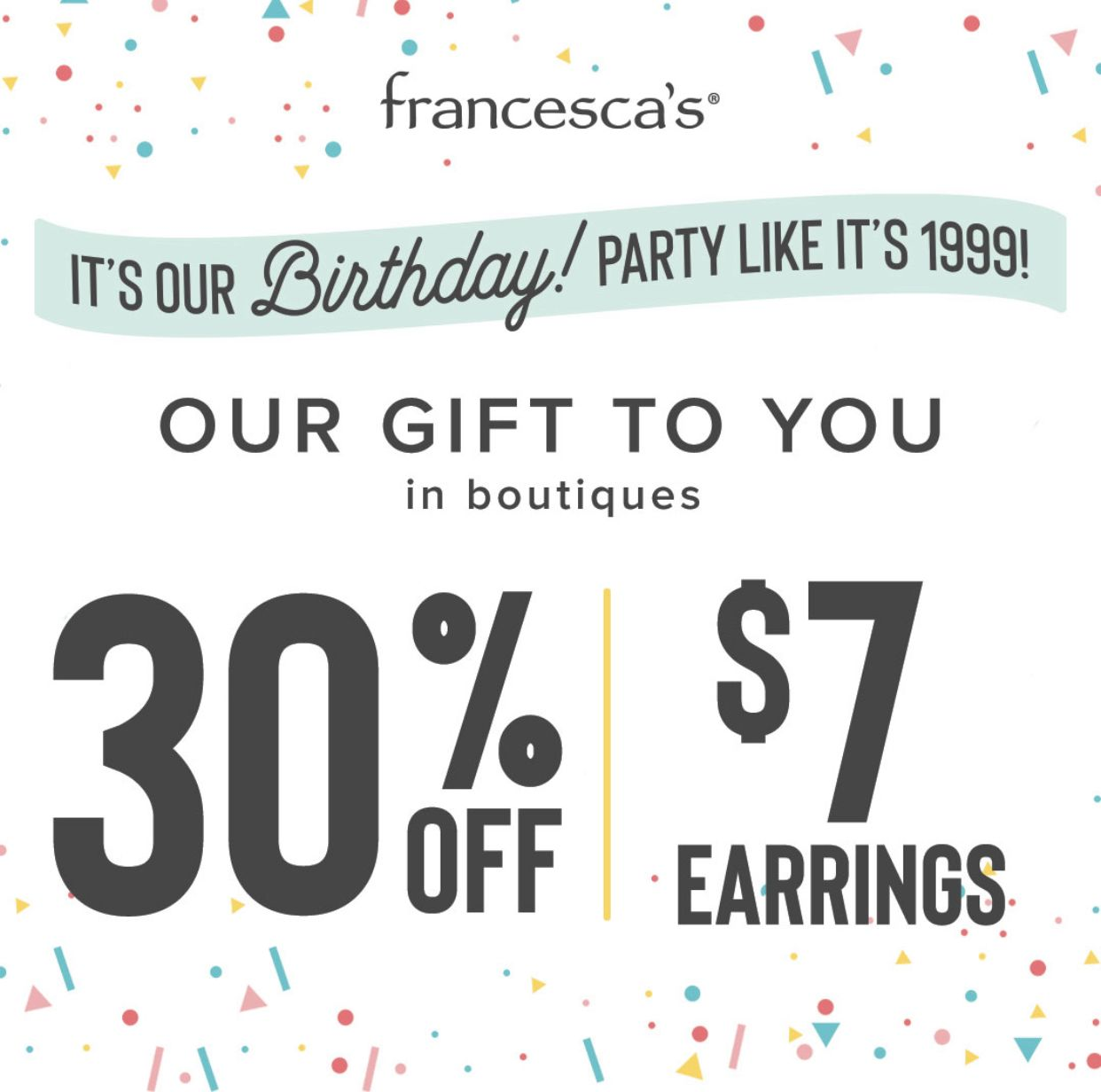 It's Our Birthday! Party Like It's 1999! from francesca's